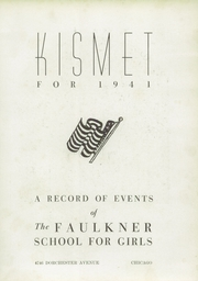 Page 7, 1941 Edition, Faulkner School for Girls - Kismet Yearbook (Chicago, IL) online yearbook collection