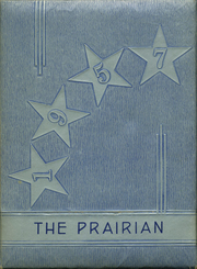 1957 Edition, Young America High School - Prairian Yearbook (Metcalf, IL)