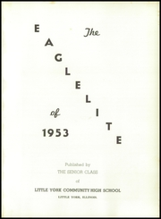 Page 5, 1953 Edition, Little York High School - Eaglelite Yearbook (Little York, IL) online yearbook collection