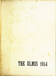 Elmwood Community High School - Ulmus Yearbook (Elmwood, IL) online yearbook collection, 1954 Edition, Page 1