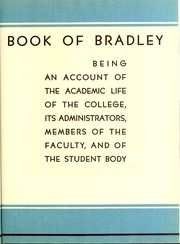 Page 15, 1937 Edition, Bradley University - Anaga Yearbook (Peoria, IL) online yearbook collection