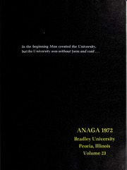 Page 5, 1972 Edition, Bradley University - Anaga Yearbook (Peoria, IL) online yearbook collection