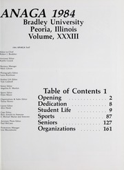 Page 5, 1984 Edition, Bradley University - Anaga Yearbook (Peoria, IL) online yearbook collection