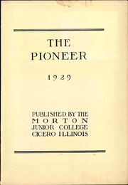 Page 7, 1929 Edition, Morton Junior College - Pioneer Yearbook (Cicero, IL) online yearbook collection