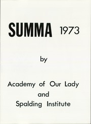 Page 9, 1973 Edition, Academy of Our Lady and Spalding Institute - Summa Yearbook (Peoria, IL) online yearbook collection