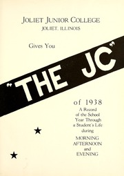Page 7, 1938 Edition, Joliet Junior College - Shield Yearbook (Joliet, IL) online yearbook collection