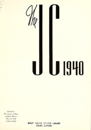 Page 9, 1940 Edition, Joliet Junior College - Shield Yearbook (Joliet, IL) online yearbook collection