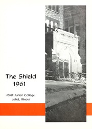 Page 5, 1961 Edition, Joliet Junior College - Shield Yearbook (Joliet, IL) online yearbook collection