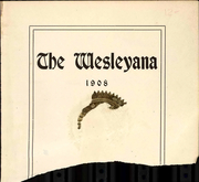 Page 5, 1908 Edition, Illinois Wesleyan University - Wesleyana Yearbook (Bloomington, IL) online yearbook collection
