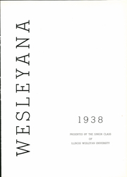 Page 7, 1938 Edition, Illinois Wesleyan University - Wesleyana Yearbook (Bloomington, IL) online yearbook collection