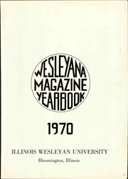 Page 5, 1970 Edition, Illinois Wesleyan University - Wesleyana Yearbook (Bloomington, IL) online yearbook collection
