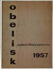 1957 Edition, Southern Illinois University - Obelisk Yearbook (Carbondale, IL)