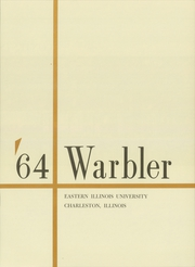 Page 5, 1964 Edition, Eastern Illinois University - Warbler Yearbook (Charleston, IL) online yearbook collection