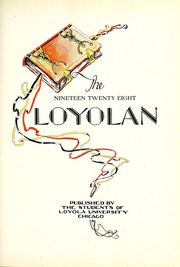 Page 11, 1928 Edition, Loyola University Chicago - Loyolan Yearbook (Chicago, IL) online yearbook collection