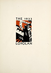 Page 9, 1933 Edition, Loyola University Chicago - Loyolan Yearbook (Chicago, IL) online yearbook collection