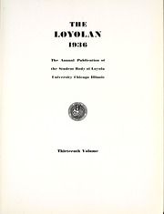 Page 11, 1936 Edition, Loyola University Chicago - Loyolan Yearbook (Chicago, IL) online yearbook collection
