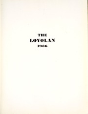 Page 9, 1936 Edition, Loyola University Chicago - Loyolan Yearbook (Chicago, IL) online yearbook collection