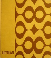Loyola University Chicago - Loyolan Yearbook (Chicago, IL) online yearbook collection, 1968 Edition, Page 1