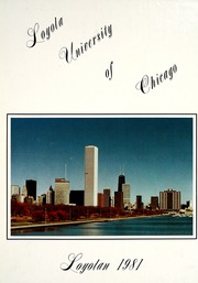 Loyola University Chicago - Loyolan Yearbook (Chicago, IL) online yearbook collection, 1981 Edition, Page 1