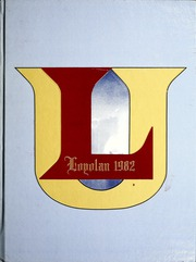 Loyola University Chicago - Loyolan Yearbook (Chicago, IL) online yearbook collection, 1982 Edition, Page 1