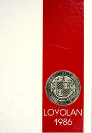 Loyola University Chicago - Loyolan Yearbook (Chicago, IL) online yearbook collection, 1986 Edition, Page 1