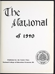 Page 7, 1940 Edition, National Louis University - National Yearbook (Chicago, IL) online yearbook collection