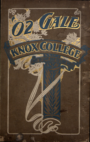 Page 1, 1902 Edition, Knox College - Gale Yearbook (Galesburg, IL) online yearbook collection