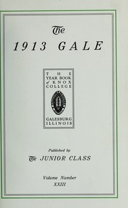 Page 7, 1913 Edition, Knox College - Gale Yearbook (Galesburg, IL) online yearbook collection