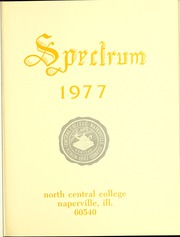 Page 5, 1977 Edition, North Central College - Spectrum Yearbook (Naperville, IL) online yearbook collection