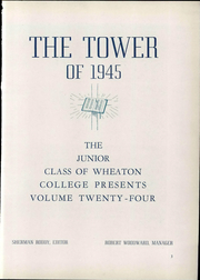 Page 9, 1945 Edition, Wheaton College - Tower Yearbook (Wheaton, IL) online yearbook collection