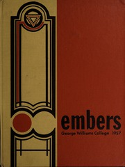 Page 1, 1957 Edition, George Williams College - Embers Yearbook (Chicago, IL) online yearbook collection