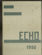 1952 Edition, Monticello College - Echo Yearbook (Godfrey, IL)