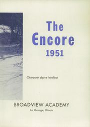 Page 7, 1951 Edition, Broadview Academy - Encore Yearbook (La Grange, IL) online yearbook collection