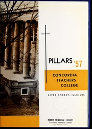 Page 9, 1957 Edition, Concordia University Chicago - Pillars Yearbook (River Forest, IL) online yearbook collection