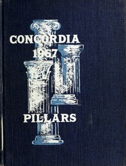 Page 1, 1967 Edition, Concordia University Chicago - Pillars Yearbook (River Forest, IL) online yearbook collection