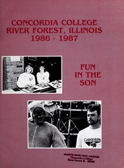 Page 5, 1987 Edition, Concordia University Chicago - Pillars Yearbook (River Forest, IL) online yearbook collection