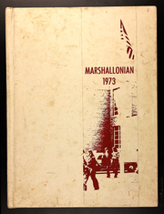 1973 Edition, Marshall High School - Marshallonian Yearbook (Marshall, IL)