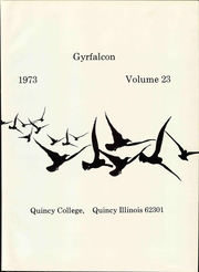 Page 7, 1973 Edition, Quincy University - Gyrfalcon Yearbook (Quincy, IL) online yearbook collection