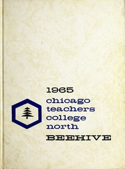 Northeastern Illinois University - Beehive Yearbook (Chicago, IL) online yearbook collection, 1965 Edition, Page 1