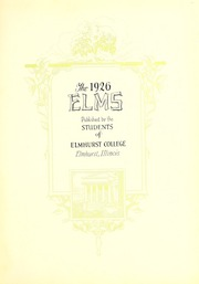Page 7, 1926 Edition, Elmhurst College - Elms Yearbook (Elmhurst, IL) online yearbook collection