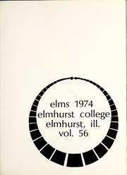 Page 5, 1974 Edition, Elmhurst College - Elms Yearbook (Elmhurst, IL) online yearbook collection