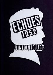 Page 1, 1952 Edition, Lincoln College - Lynxite Yearbook (Lincoln, IL) online yearbook collection