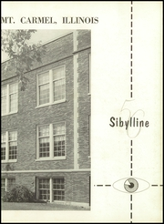 Page 7, 1956 Edition, Mount Carmel High School - Sibylline Yearbook (Mount Carmel, IL) online yearbook collection