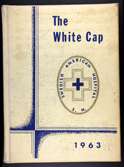 Page 1, 1963 Edition, Swedish American Hospital School of Nursing - White Cap Yearbook (Rockford, IL) online yearbook collection