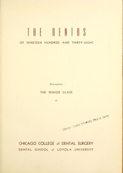 Page 7, 1938 Edition, Chicago College of Dental Surgery - Dentos Yearbook (Chicago, IL) online yearbook collection