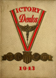 1943 Edition, Chicago College of Dental Surgery - Dentos Yearbook (Chicago, IL)