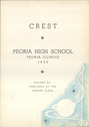 Page 7, 1935 Edition, Peoria High School - Crest Yearbook (Peoria, IL) online yearbook collection