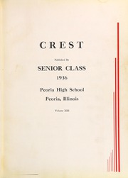 Page 7, 1936 Edition, Peoria High School - Crest Yearbook (Peoria, IL) online yearbook collection