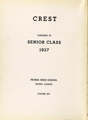 Page 6, 1937 Edition, Peoria High School - Crest Yearbook (Peoria, IL) online yearbook collection