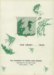 Page 5, 1952 Edition, Peoria High School - Crest Yearbook (Peoria, IL) online yearbook collection